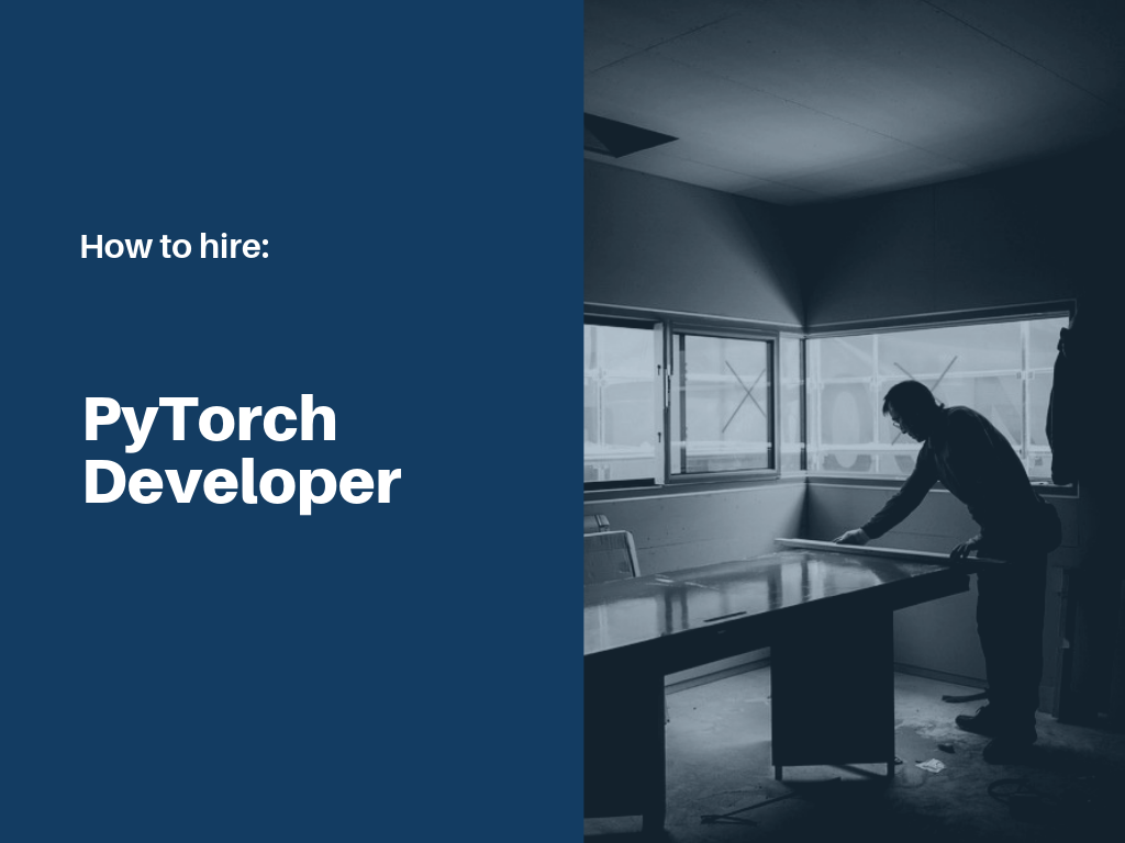 how-to-hire-pytorch-developer