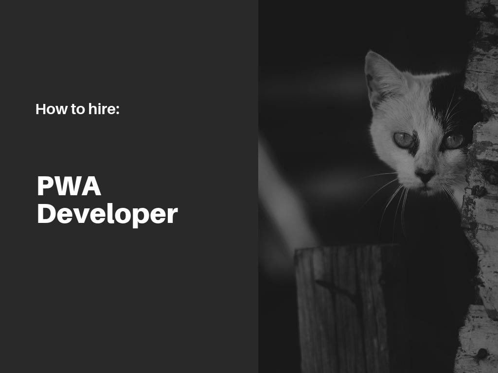 how-to-hire-pwa-developer
