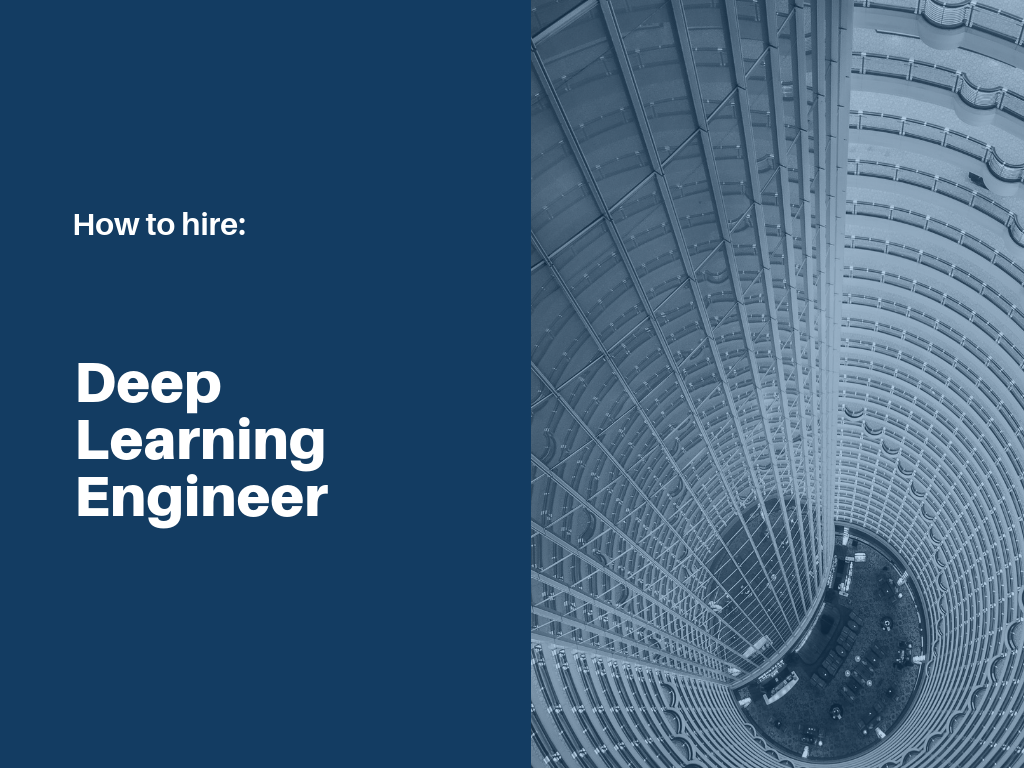 how-to-hire-deep-learning-engineer